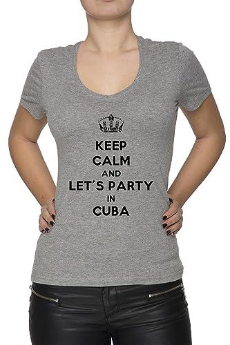 Keep Calm And Let's Party In Cuba Mujer Camiseta V-Cuello Gris Manga Corta Todos Los Tamaños Women's...