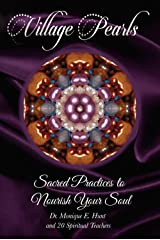 Village Pearls: Sacred Practices to Nourish Your Soul Kindle Edition
