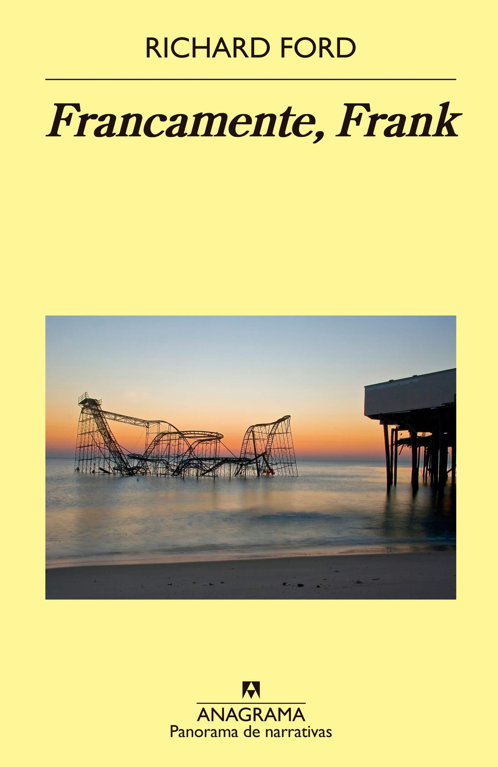 Francamente, Frank (Panorama de Narrativas): Amazon.es: Ford, Richard, Benito Gómez Ibáñez: Libros