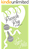 French Fry (The French Twist Series Book 3)