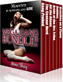 Mounted by Monsters and Aliens: Mega Gang Bundle! (Paranormal Boxed Set)