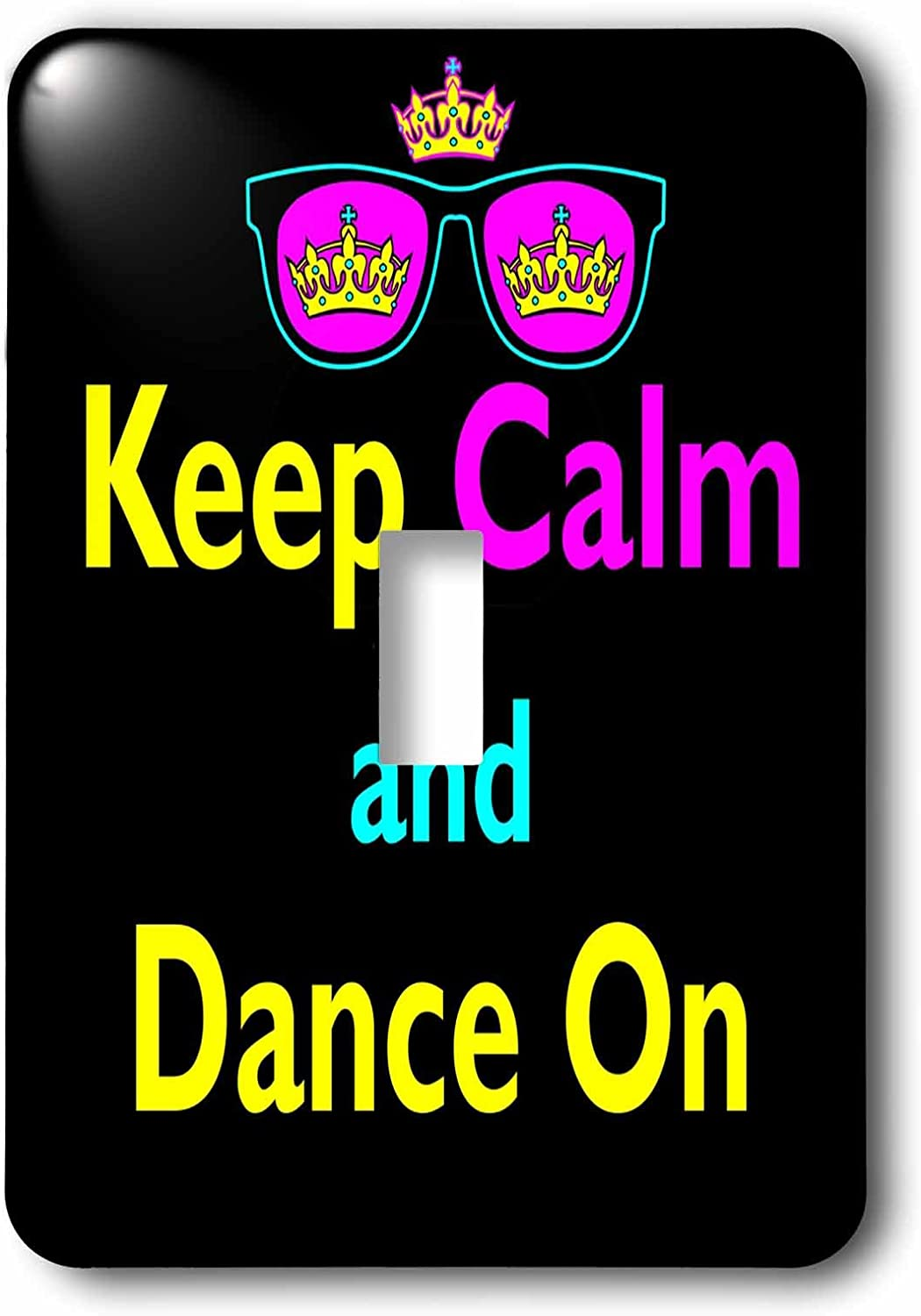 3drose Lsp 116601 1 Cmyk Keep Calm Parody Hipster Crown And Sunglasses Keep Calm And Dance On Light Switch Cover Amazon Com