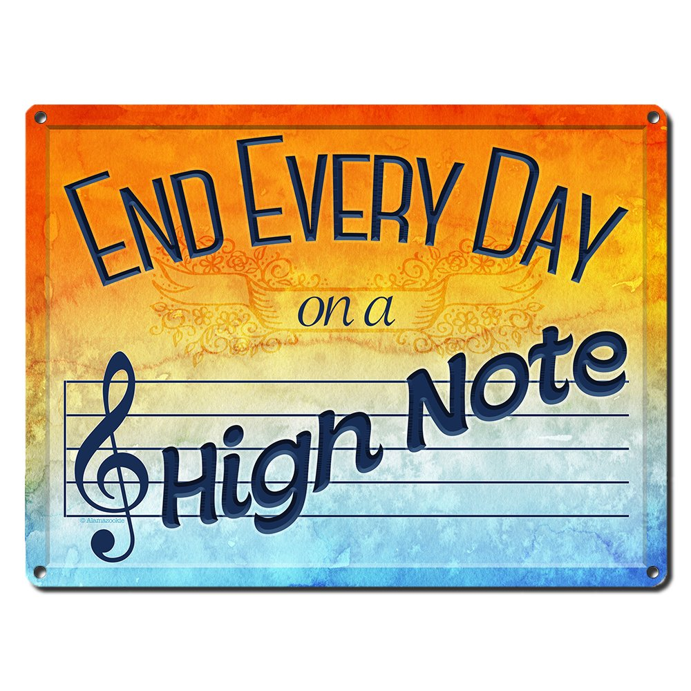 "End Every Day on a High Note ~ Music Themed Decor ~ 9"" x 12"" Metal Sign ~ Music Room and Studio Wall Decorations ~ Gifts for Musicians, Singers, Songwriters, Composers & Teachers (RK3045_9x12)"