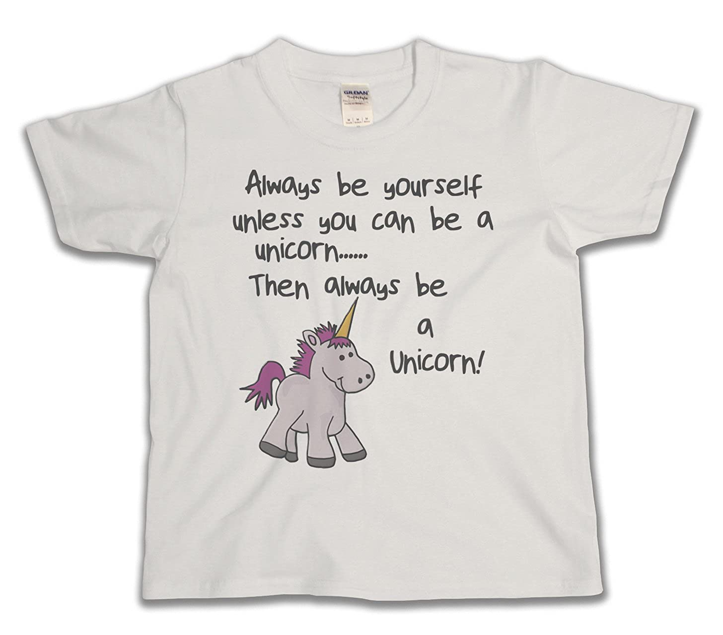 Always Be Youself Unless You Can Be A Unicorn Funny Slogan Girls Unisex Kids T-Shirt Buzz Shirts