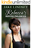 Rebecca's Second Childhood: an age regression story