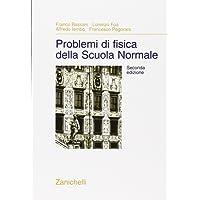 Problemi di fisica della Scuola Normale
