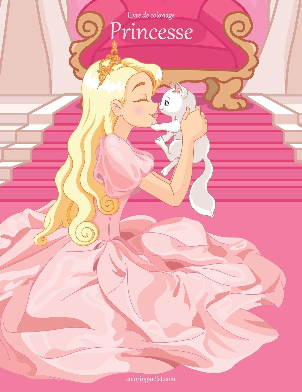 Livre De Coloriage Princesse 1 2 3 French Edition Nick Snels