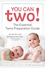 You Can Two!: The Essential Twins Preparation Guide Kindle Edition