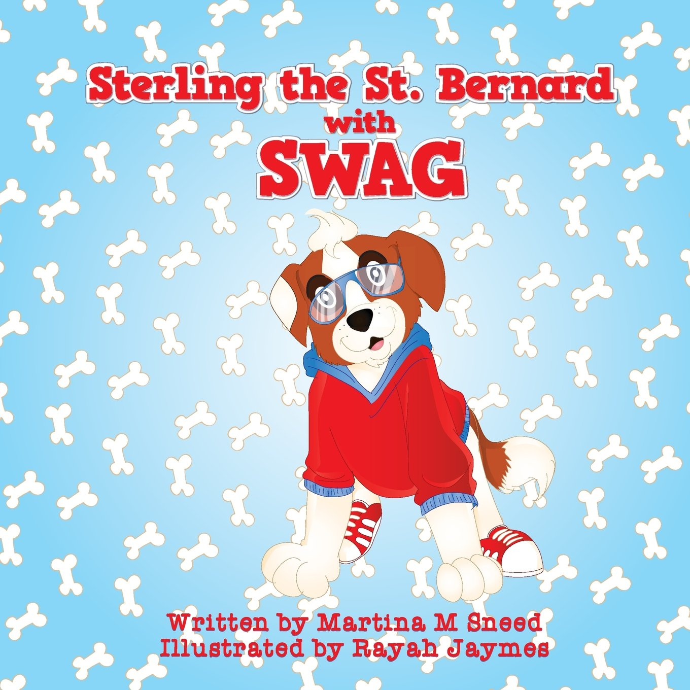 Read Online Sterling the Saint Bernard with Swag ebook