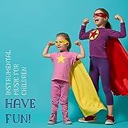 Instrumental Music for Children – Have Fun!