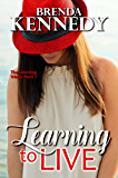 Learning to Live (The Learning Trilogy Book 1)
