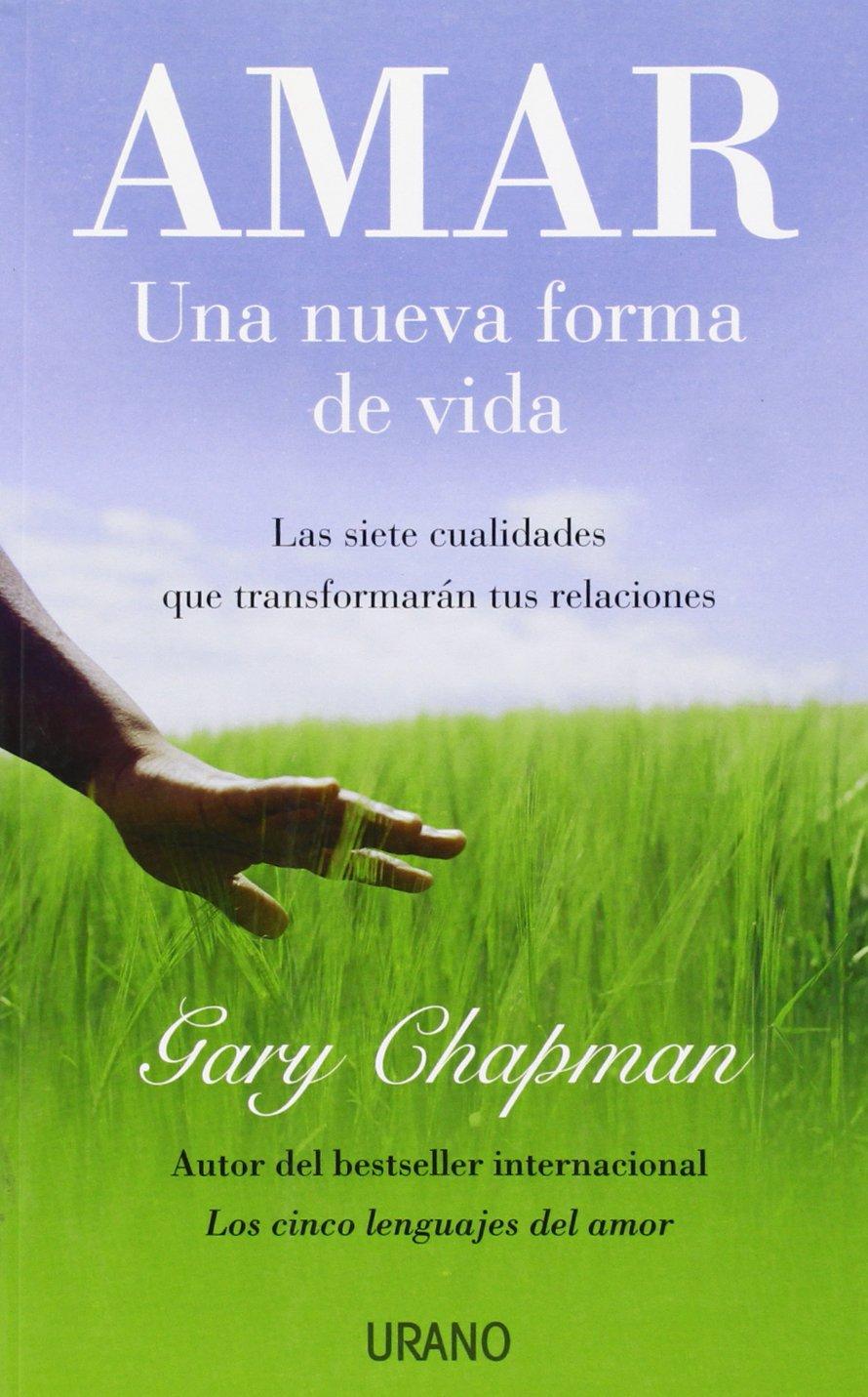 Amar una nueva forma de vida crecimiento personal amazon es gary chapman joan quesada navidad libros