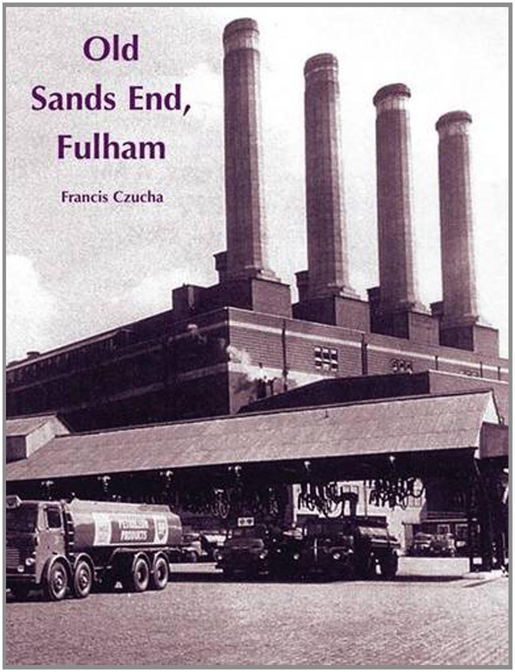 Old Sands End, Fulham ebook