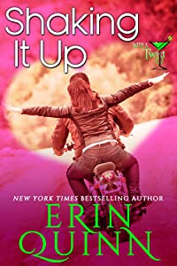 Shaking It Up (Love With a Twist ~ Valentine Romance Collection Book 2)