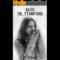 Adiós, señor Stanford: Stanford Volumen 2