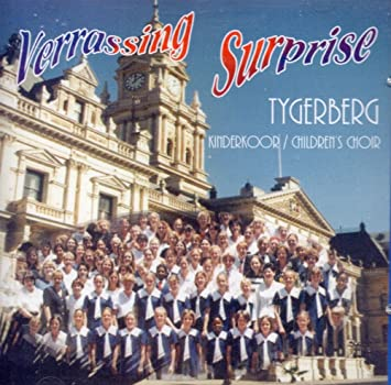 The Tygerberg Children's Choir - Surprise (with Tenors and Basses