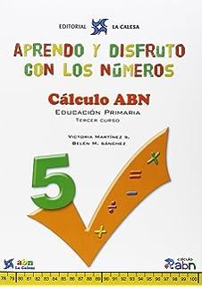Aprendo Y Disfruto Con Los Números 5. Cálculo ABN - 9788481051650