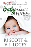 Baby Makes Three (Harrisburg Railers Series Book 10)