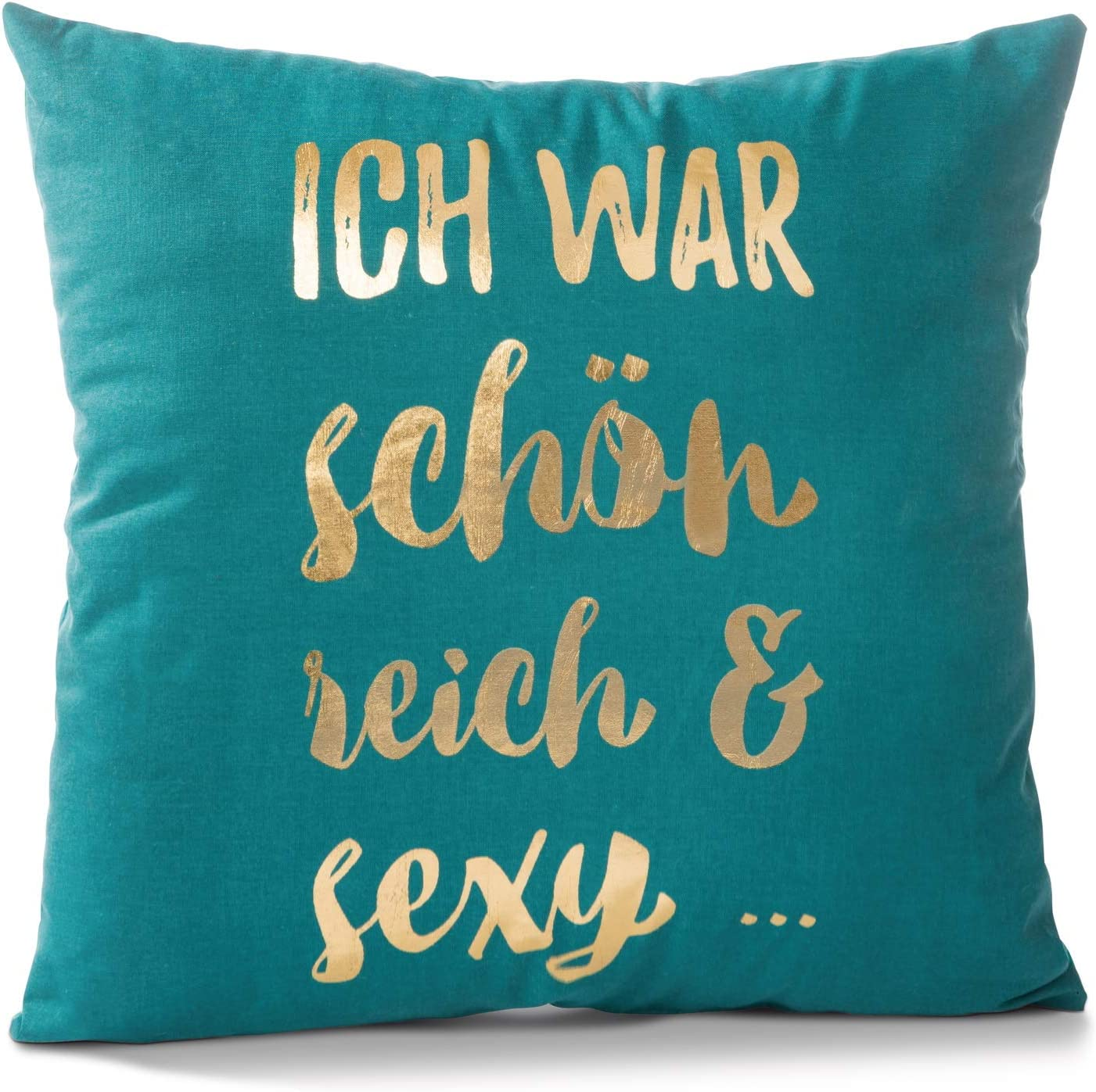 NICI 45810 Ich War schön. Algodón Impreso, 40 x 40 cm, Verde/Oro