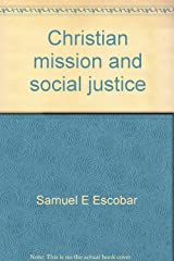 Christian mission and social justice (Missionary studies) Paperback