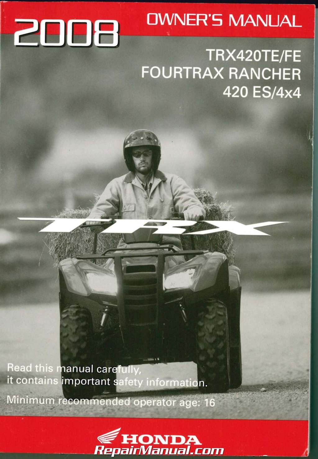 31HP4810 2008 Honda TRX420TE FE Fourtrax Rancher 420ES 4X4 ATV Owners Manual:  Manufacturer: Amazon.com: Books