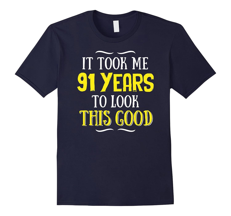 91 Years Old Birthday T-Shirt - Happy 91st Birthday!-Art