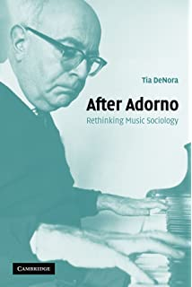 essays on music amazon co uk theodor adorno richard leppert  after adorno rethinking music sociology