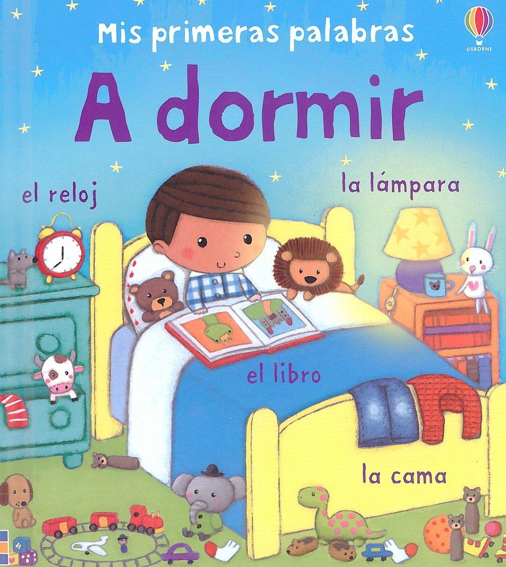 A Dormir (Spanish) Hardcover – February 1, 2012