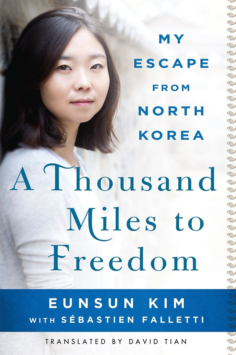 Read Online A Thousand Miles to Freedom: My Escape from North Korea ebook