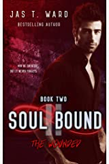 Soul Bound II: The Wounded (The Soul Bound Trilogy Book 2) Kindle Edition