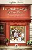 La tienda vintage de Astor Place: Dos épocas, una misma ciudad, dos mujeres unidas por su pasión por la moda (Éxitos literarios)