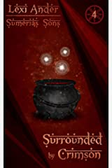 Surrounded by Crimson (Sumeria's Sons Book 4) Kindle Edition