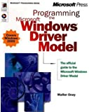 Programming the Microsoft Windows Driver Model (Microsoft Professional Series)
