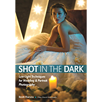 Shot in the Dark: Low-Light Techniques for Wedding and Portrait Photography book cover