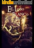 El Legado de la Profecía I: El Lobo Blanco