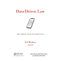 Data-Driven Law: Data Analytics and the New Legal Services (Data Analytics Applications)