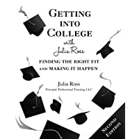 Getting into College with Julia Ross: Finding the Right Fit and Making It Happen