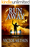 Run Away - A Thriller (Jon Stanton Mysteries Book 8)
