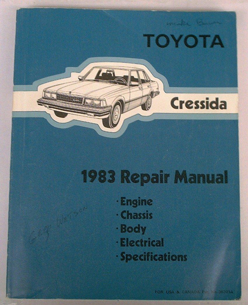 Toyota Cressida, 1983 Repair Manual: Toyota Motor Corporation: Amazon.com:  Books