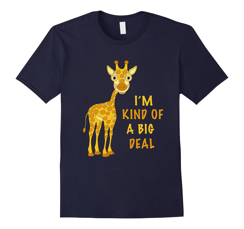 April The Giraffe Baby Calf I'm Kind of A Big Deal T-Shirt-TH