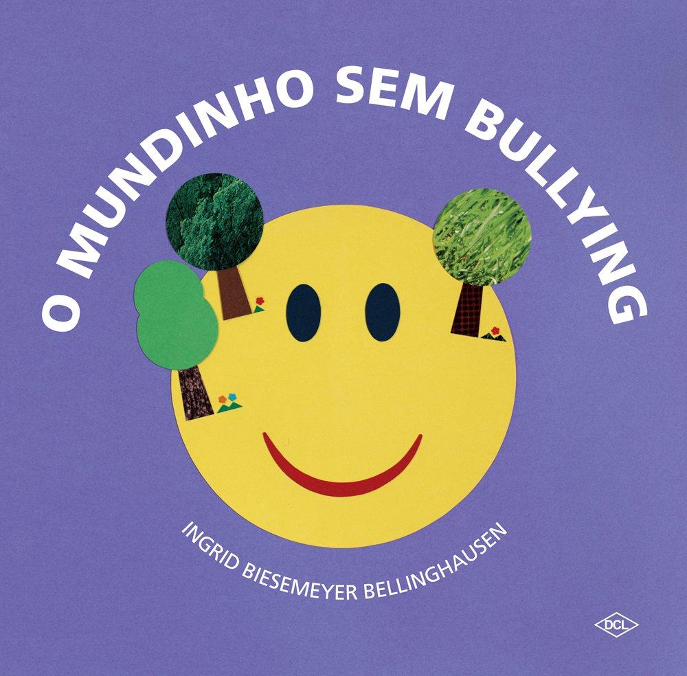 Resultado de imagem para O mundinho sem bullying
