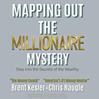 Mapping Out the Millionaire Mystery: Step Into the Secrets of the Wealthy