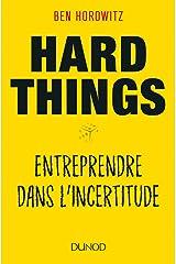Hard things - entreprendre dans l'incertitude Paperback