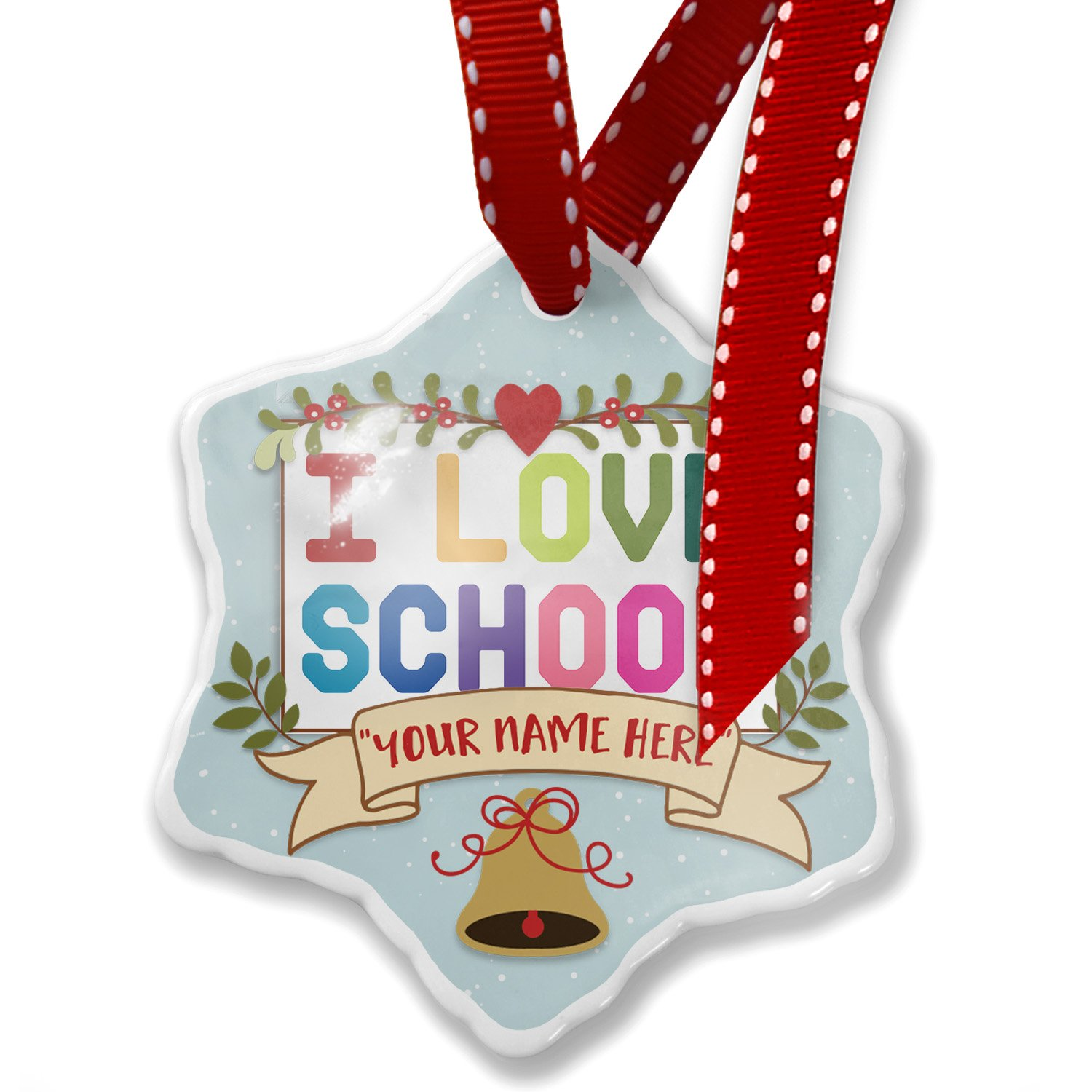 Add Your Own Custom Name, I Love School,Colorful Christmas Ornament NEONBLOND