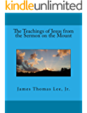 The Teachings of Jesus from the Sermon on the Mount