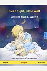 Sleep Tight, Little Wolf – Lekker slaap, wolfie. Bilingual children's book (English – Afrikaans) Paperback
