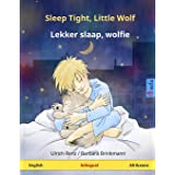 Sleep Tight, Little Wolf – Lekker slaap, wolfie. Bilingual children's book (English – Afrikaans)