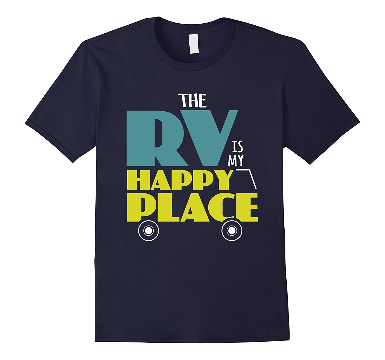The RV is My Happy Place Camper Vacation T-Shirt-Art