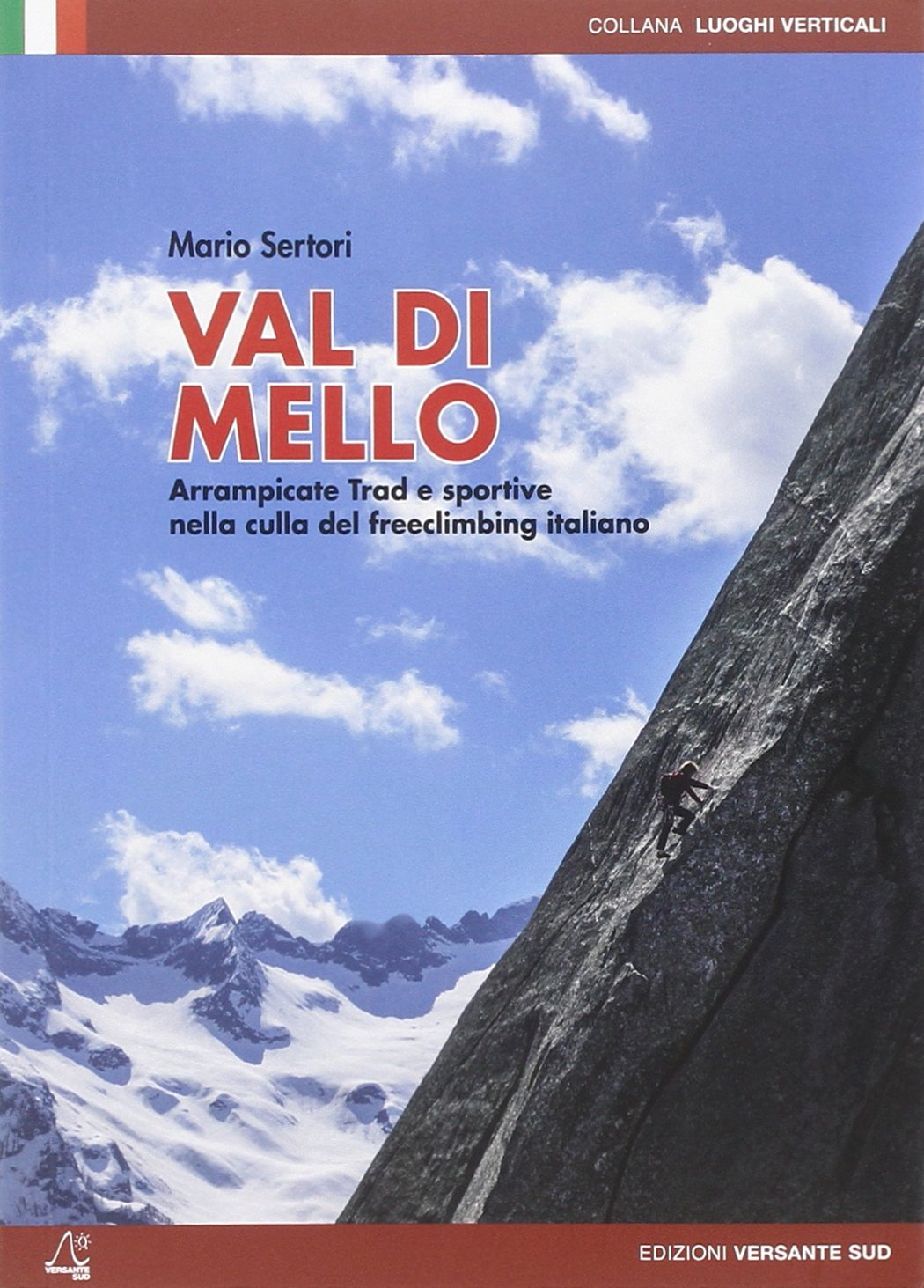 Amazon it: Valle dell'Orco  Dal Trad all'arrampicata