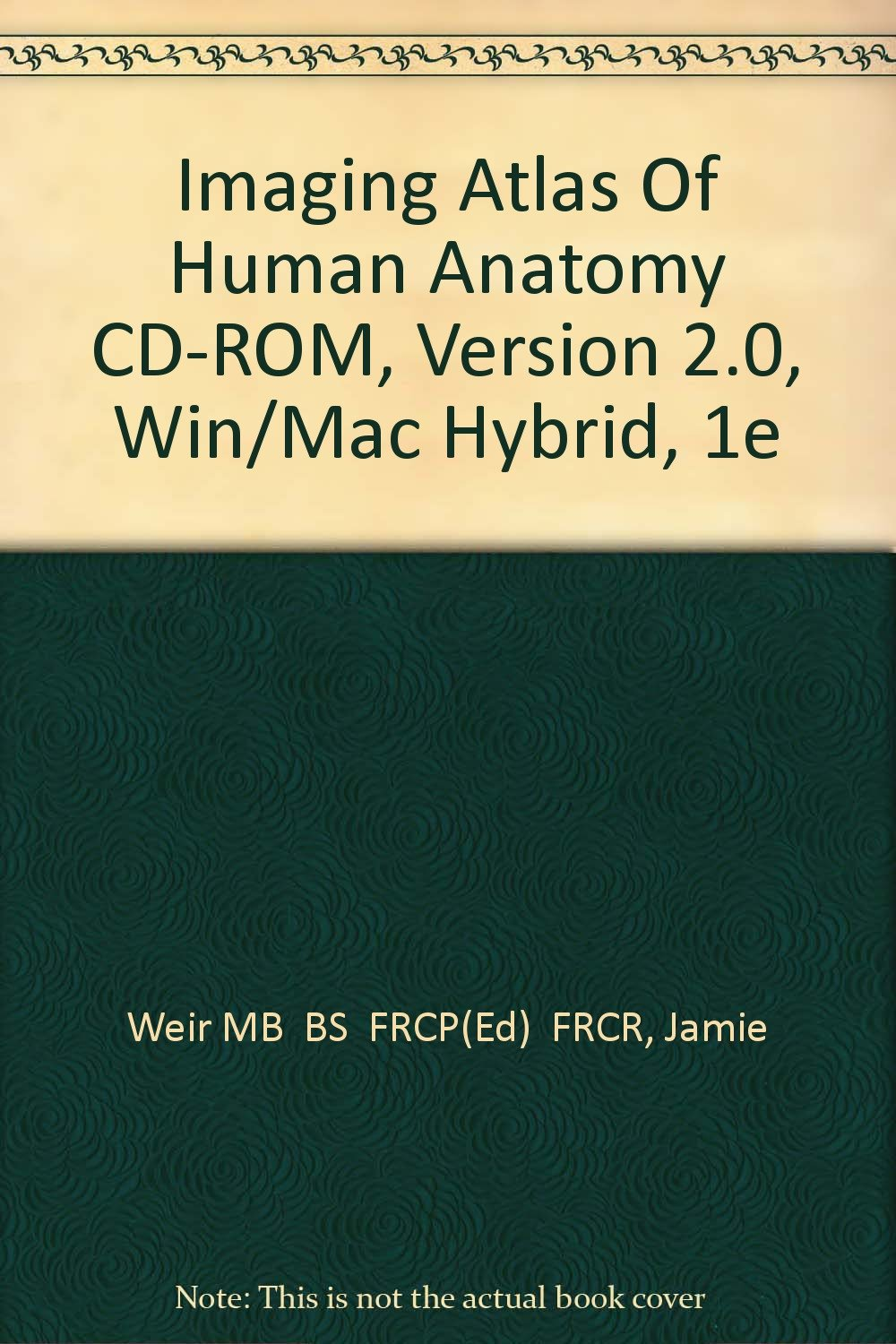 Imaging Atlas Of Human Anatomy Cd Rom Version 20 Winmac Hybrid
